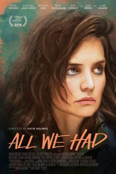 دانلود فیلم All We Had 2016