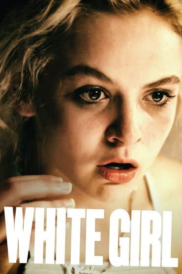 دانلود فیلم White Girl 2016