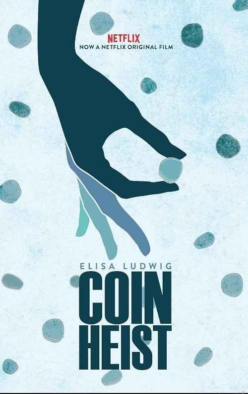 دانلود فیلم Coin Heist 2017