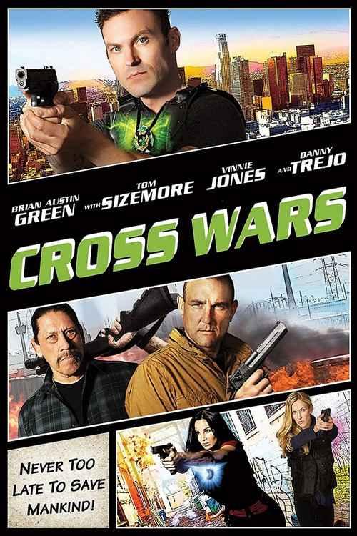 دانلود فیلم Cross Wars 2017