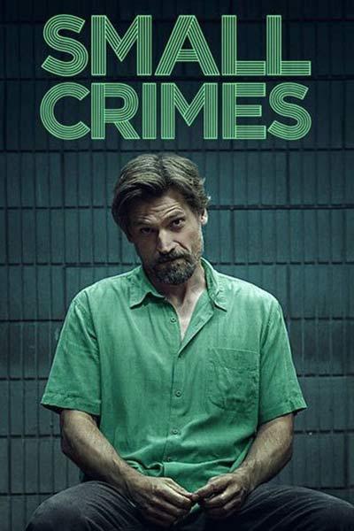 دانلود فیلم Small Crimes 2017