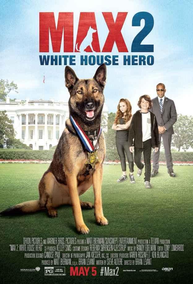 دانلود فیلم Max 2 White House Hero 2017