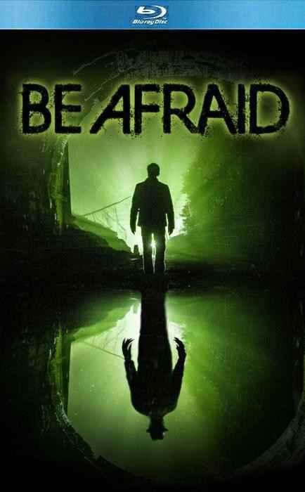 دانلود فیلم Be Afraid 2017
