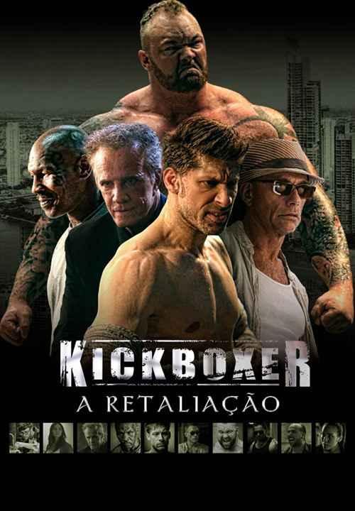 دانلود فیلم جدید Kickboxer Retaliation 2018