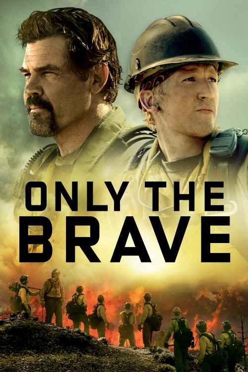 دانلود فیلم Only The Brave 2017
