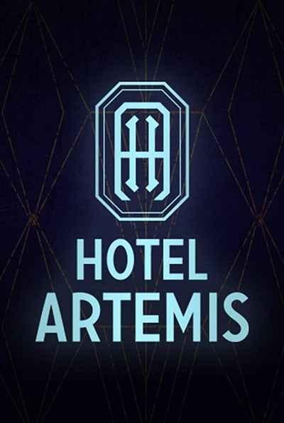 دانلود فیلم Hotel Artemis 2018