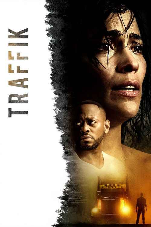 دانلود فیلم Traffik 2018